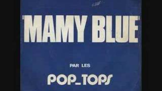 Pop Tops - Mamy Blue ( En Español