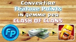 Convertire Feature Points in SOLDI & GEMME per Clash of Clans [iOS;Android]
