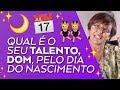 Qual é o seu TALENTO, DOM pelo dia do seu nascimento! por Márcia Fernandes thumbnail