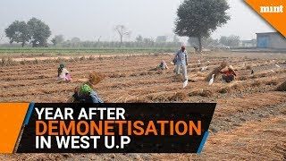 Two sides of demonetisation is evident in Western U.P.