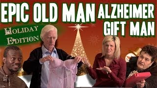 Epic Old Man: Forgetful Gift Man - Gagstravaganza Day 1