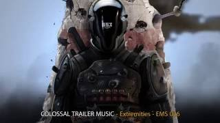 Colossal Trailer Music - Extremities