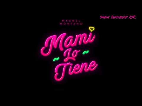 Machel Montano - Mami Lo Tiene - 2018 SOCA