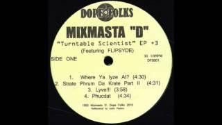 "Mixmasta ""D"" - Scooby Dooby Wah Wah Wah"