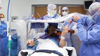 Playing Violin During Brain Surgery