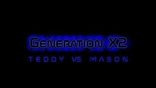 Generation X2 Teddy vs Mason (Nude & Uncensored) (Full XXX Movie)
