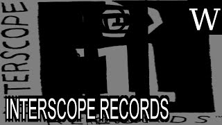 INTERSCOPE RECORDS - WikiVidi Documentary
