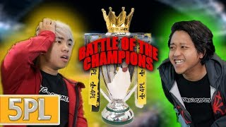5PL Match #7 - Jianhao VS Danial