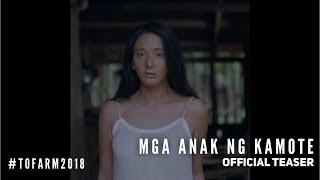 MGA ANAK NG KAMOTE (ToFarm 2018) Official Teaser #1 | Katrina Halili, Alex Medina, Kiko Matos