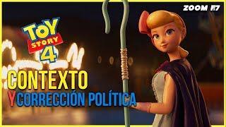 Toy story 4: contexto y corrección política.