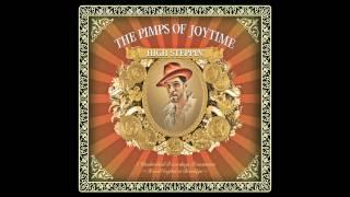 "Pimps of Joytime - ""Bonita"" - High Steppin"