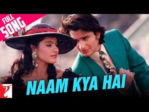 Naam Kya Hai - Full Song - Yeh Dillagi