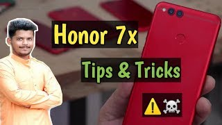 Honor 7x Tips and Tricks  🔥🔥