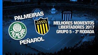 Melhores Momentos - Palmeiras 3 x 2 Peñarol - Libertadores - 12/04/2017