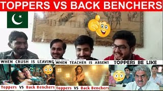 Pakistani Reaction On Back Benchers VS Toppers Random Situations On Bollywood Style