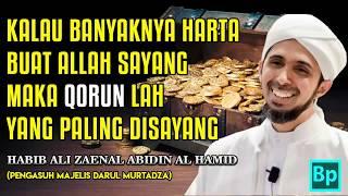 Harta Bukan Segalanya - Habib Ali Zaenal Abidin Al Hamid