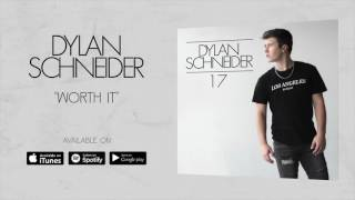 Dylan Schneider Worth It