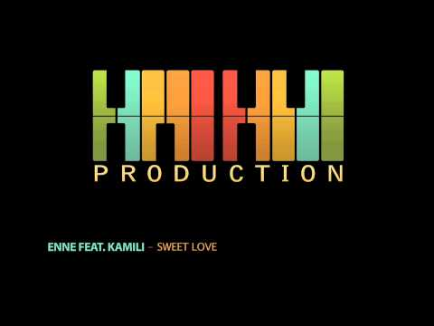 Enne Feat. Kamili - Sweet Love (haihuiproduction) Official Track video