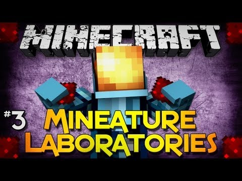 Minecraft: Mineature Laboratories - Part 3 - Success!