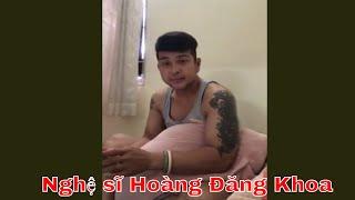 Nghệ sĩ Hoàng Đăng Khoa trò chuyện đêm khuya 23/02/2019 02