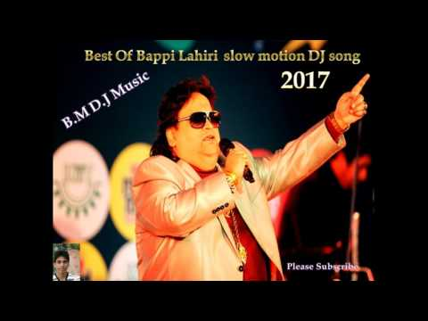 Bengali Slow motion DJ hit song Bappi lahiri 2017