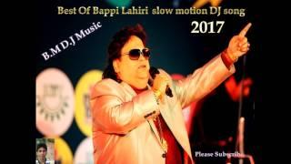 Bengali Slow motion DJ hit song Bappi lahiri 2017