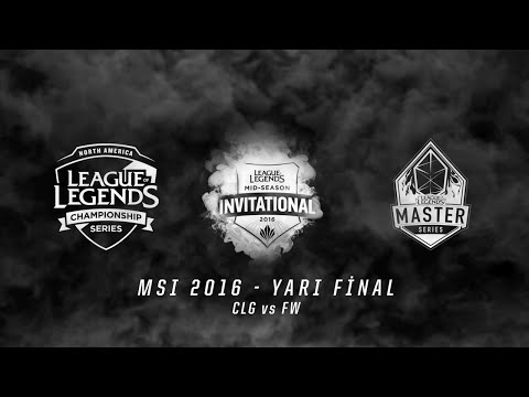 MSI 2016 Yarı Final - CLG vs FW 1.Maç Özeti