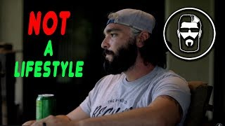Beards are NOT a Lifestyle