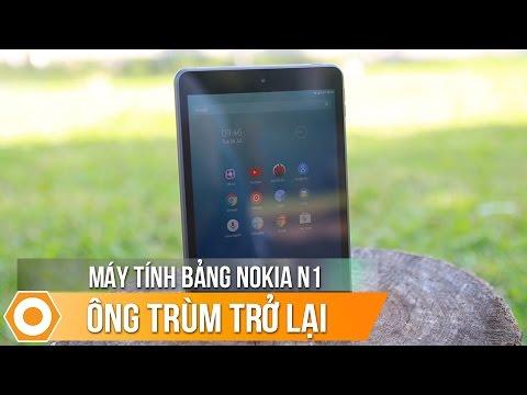 Máy tính bảng Nokia N1 giá 3tr490 - Ông Trùm trở lại.