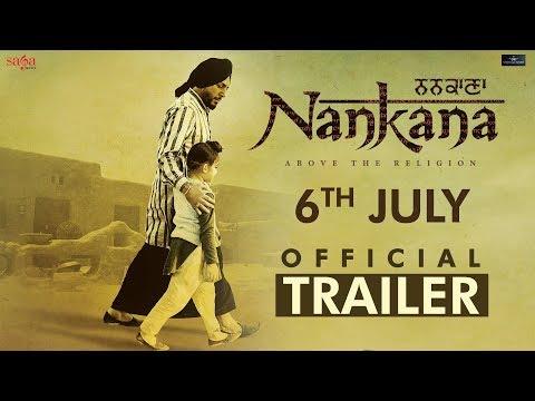 ਨਨਕਾਣਾ Nankana  - Official Trailer   Gurdas Maan   Kavita Kaushik   Punjabi Movie 2018   Saga Music