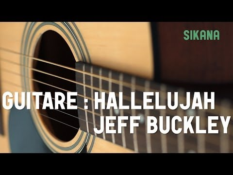 Cours de guitare : jouer Hallelujah de Jeff Buckley à la guitare - HD
