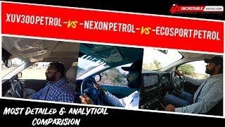 Mahindra XUV300 Petrol VS Tata Nexon Petrol VS Ford Ecosport Petrol | Compared by Jay Dave | #iatv