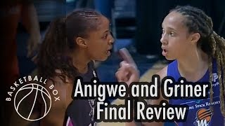 [WNBA] Final Review of Brittney Griner and Kristine Anigwe