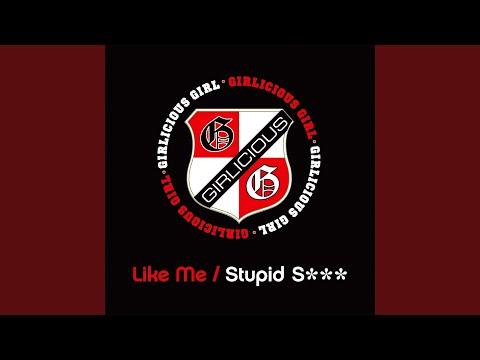 Stupid S***