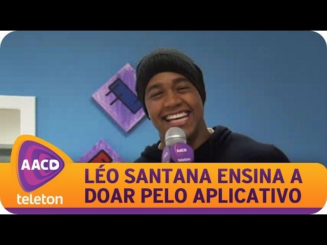 TELETON 2014 - Léo Santana ensina como doar pelo Aplicativo Doe AACD.