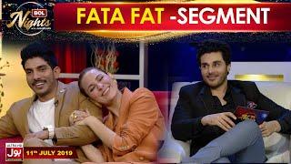 Rapid Fire Segment | BOL Nights With Ahsan Khan | Mohsin Abbas & Nausheen Shah | FATA-FAT