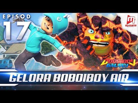 BoBoiBoy Galaxy EP17 | Gelora BoBoiBoy Air - (ENG Subtitle)