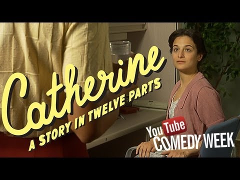 Catherine: Episode 1 --  Jenny Slate & Dean Fleischer-Camp -- YouTube Comedy Week