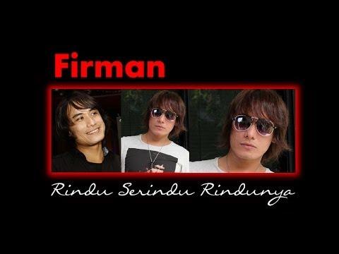 download lagu Firman - Rindu Serindu Rindunya S gratis