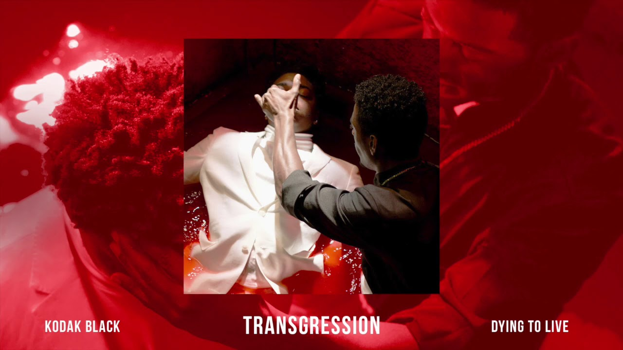 Kodak Black - Transgression [Official Audio] #1