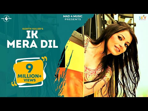 Kanth Kaler | Ik Mera Dil | Full Hd Brand New Punjabi Song 2013 video
