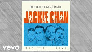 Tiësto Dzeko Ft Preme Post Malone Jackie Chan Holy Goof Remix