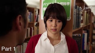 Japan movie hd plus | The beautiful girl has a husband and a lover boy in the library part 1