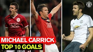 Michael Carrick | Top 10 Goals | Manchester United