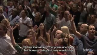 10,000 Reasons - Bethel Worship - Spontaneous Worship