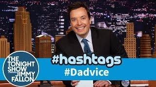 Hashtags: #Dadvice