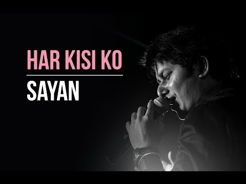 Har Kisiko nahi milta (cover) feat. Sayan