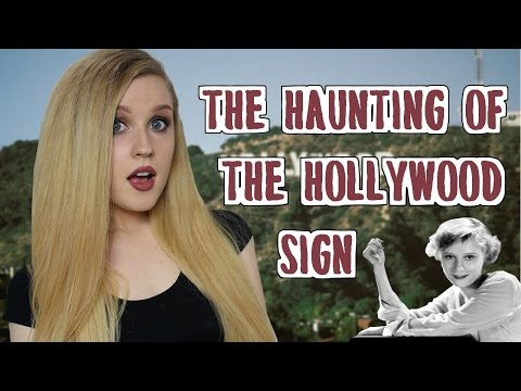 The Haunting of The Hollywood Sign | Peg Entwistle