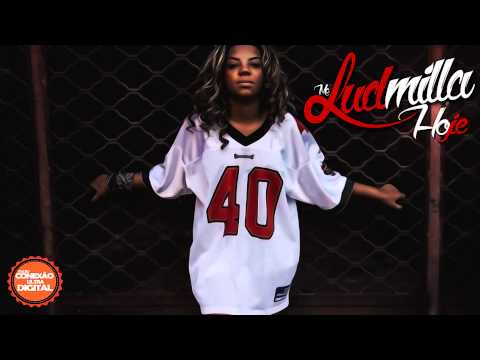 Mc Ludmilla - Hoje - Música Nova 2014 (ex - Mc Beyonce) Lançamento 2014 video