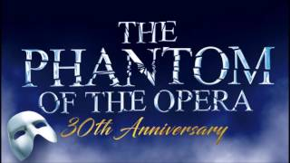 The Phantom of the Opera 30th anniversary - Act II (AUDIO ONLY)